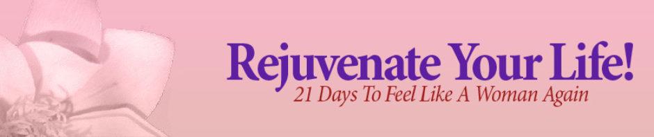 Rejuvenate Your Life!